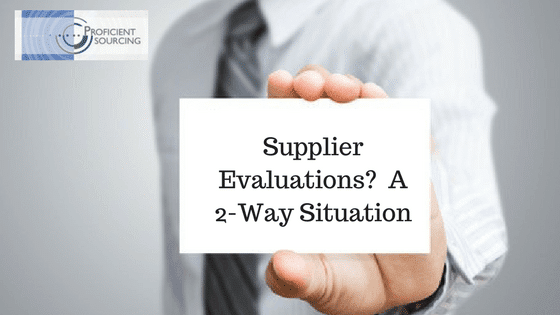 Supplier Evaluations?  A 2-Way Situation