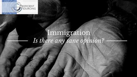 Immigration — Is there any sane opinion?