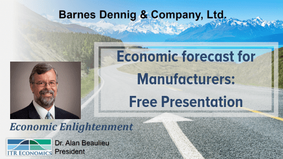 Economic forecast for Manufacturers: Free Presentation