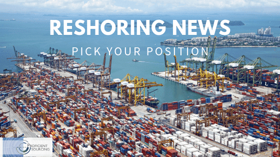 Reshoring News – Pick your Position