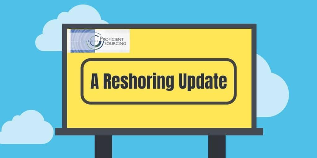 A Reshoring Update