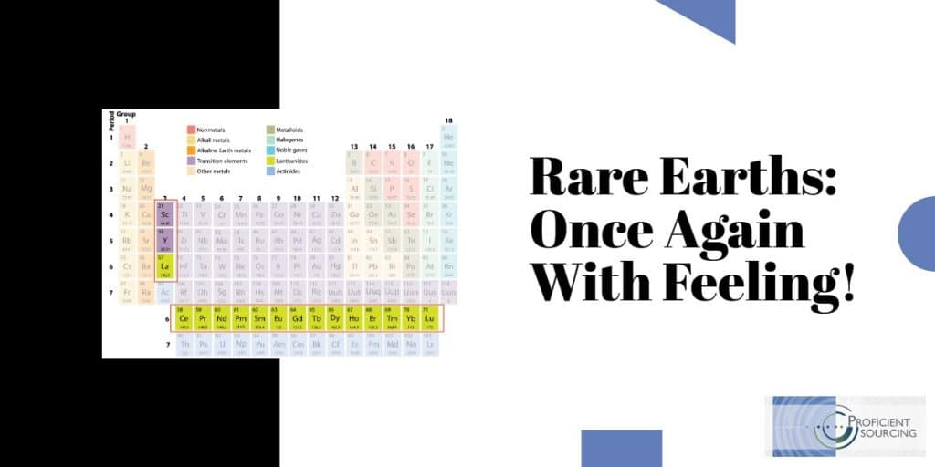 Rare Earths:  Once Again With Feeling!