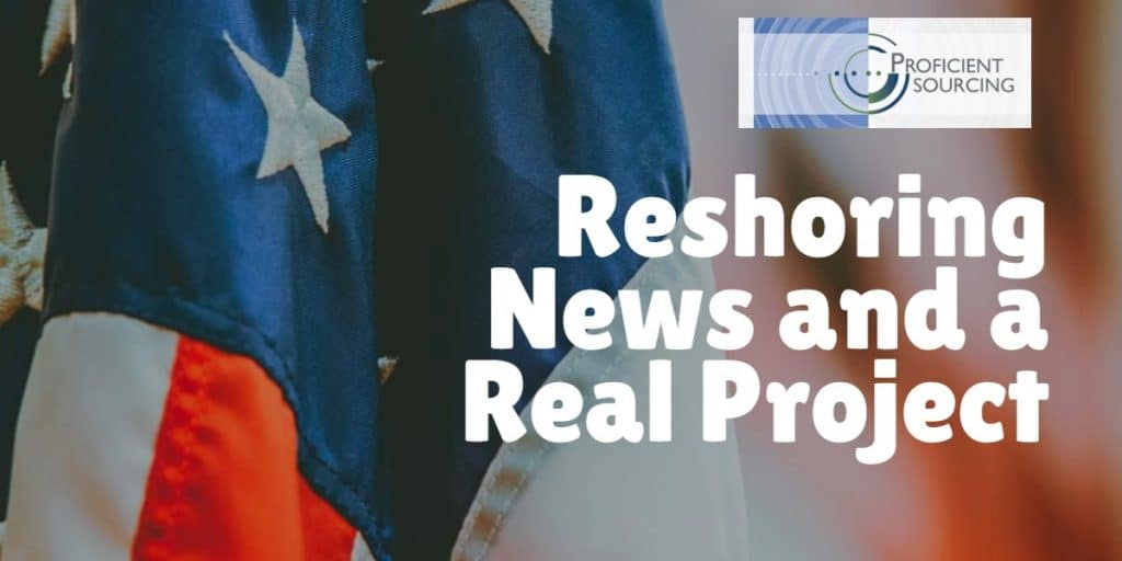 Reshoring News and a Real Project