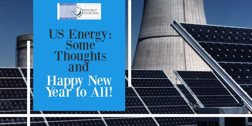US Energy: Some Thoughts and Happy New Year to All!