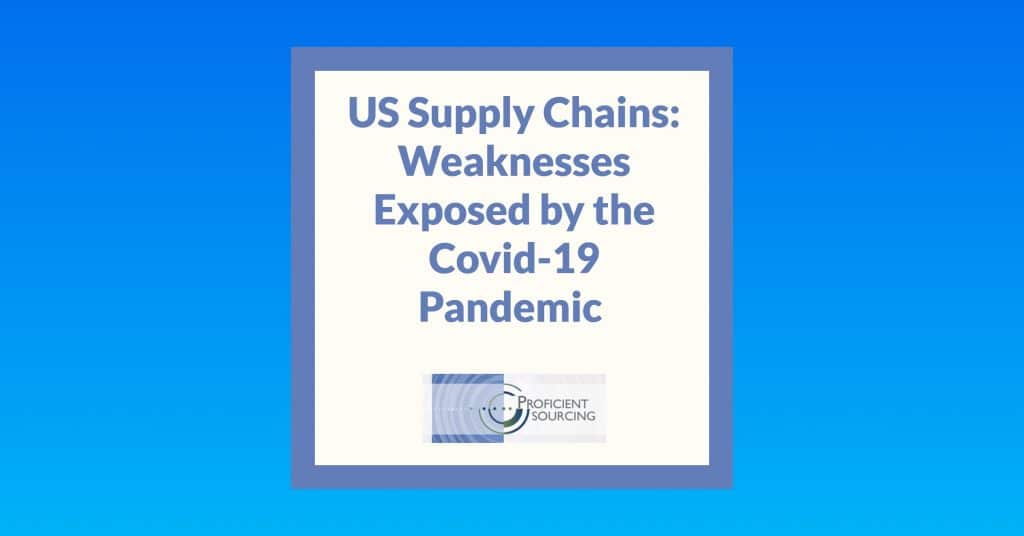 US Supply Chains: Weaknesses Exposed by the Covid-19 Pandemic