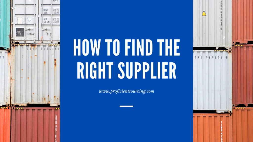 How to Find the Right Supplier