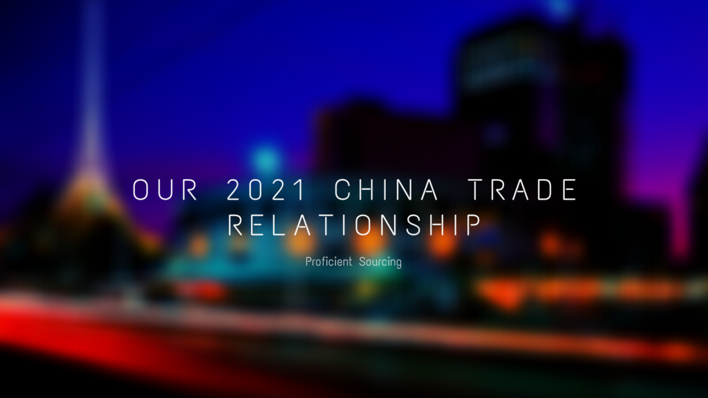 Our 2021 China Trade Relationship