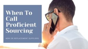 When To Call Proficient Sourcing