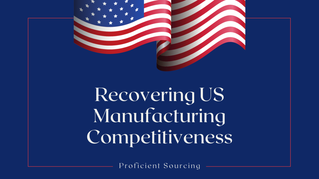 Recovering US Manufacturing Competitiveness