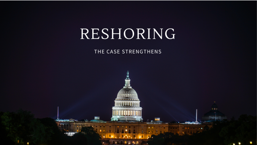 Reshoring: The Case Strengthens