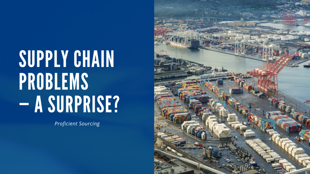 Supply Chain Problems — A Surprise?